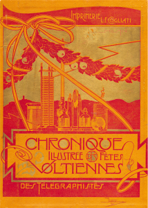 Chroniques illustrées des Fêtes voltiennes des Télégraphistes.