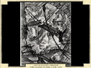 Giovan Battista Piranesi - Volta con ponte levatoio e scale, 1760